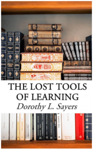 The Lost Tools of Learning by Dorthy L. Sayers
